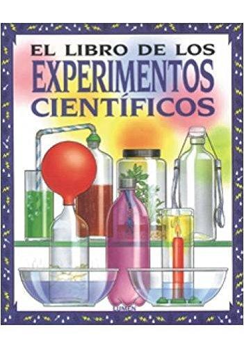 El libro de los experimentos cientificos por Jane Bingham