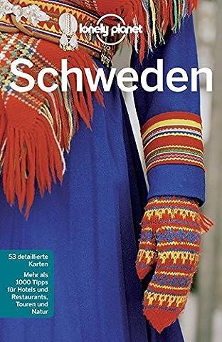 Lonely Planet Reiseführer Schweden (Lonely Planet Reiseführer