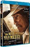Una noche en el viejo México [Blu-ray]