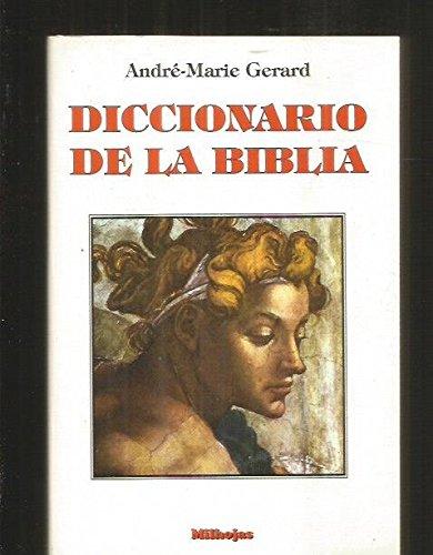 Diccionario de la biblia por Andre Gerard