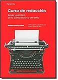 Curso de redacción. Teoría y práctica de la composición y del estilo