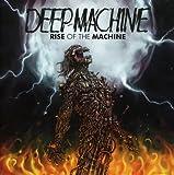 Deep Machine: Rise Of The Machine (Audio CD)
