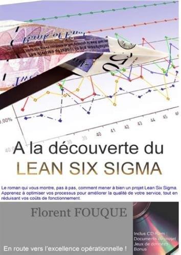 A la découverte du Lean Six Sigma par Florent Fouque
