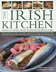 The Irish Kitchen: Ingredients, Techniques and Over 70 Traditional and Authentic Recipes by Biddy White Lennon (2011-07-31)