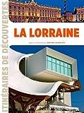 Lorraine (La) | Barbier, Bruno (1944-....). Auteur