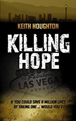 Killing Hope (Gabe Quinn Thriller #1) (Gabe Quinn Thrillers) by Keith Houghton (2013-06-13)