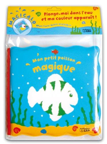 Magicalo, Mon livre-bain Magique : Mon Petit Poisson - Dès 2 ans