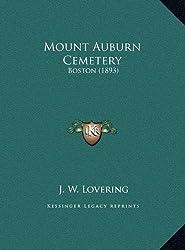 Mount Auburn Cemetery: Boston (1893)
