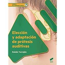 Elección y adaptación de prótesis auditivas ...