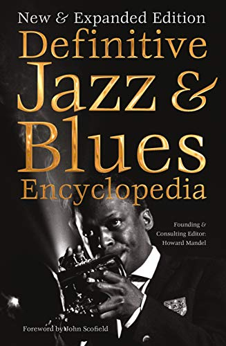 Definitive Jazz & Blues Encyclopedia (Definitive Encyclopedias)
