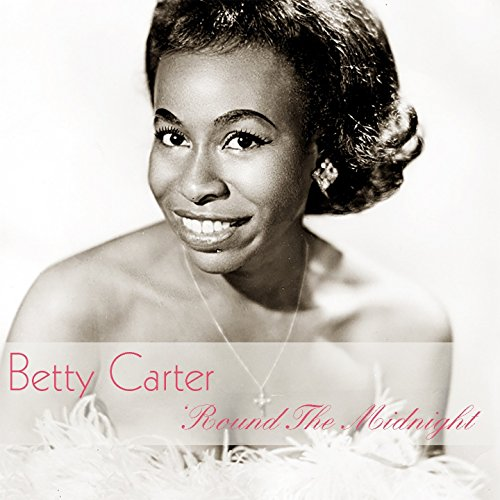 Betty Carter: 'Round the Midnight - Midnight Blue Velvet