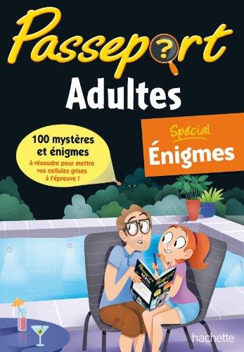 Passeport Adultes - Spécial Enigmes - Cahier de vacances par Agnès Scotto-Gabrielli