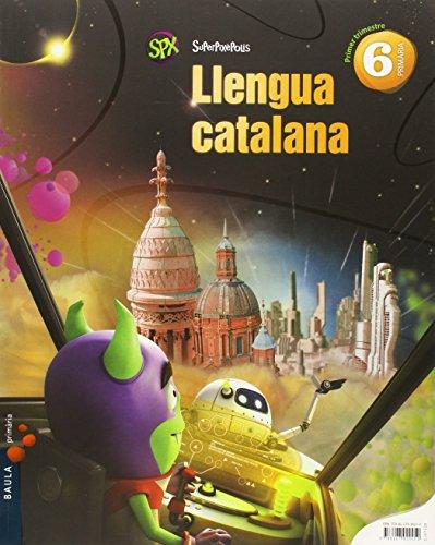 Llengua catalana 6è Primària Superpixèpolis LA (Projecte Superpixèpolis) - 9788447929450 por Maite Rodrigo Blanes