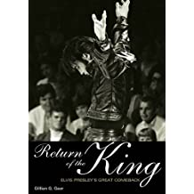 Return Of The King: Elvis Presley's Great Comeback (English Edition)