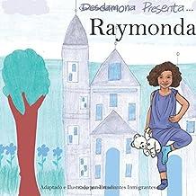 Raymonda: Volume 1 (Desdamona presenta...)