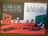 L'arabe du futur une jeunesse au Moyen-Orient tomes 1 & 2