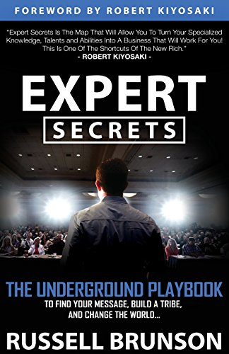 expert-secrets-the-underground-playbook-to-find-your-message-build-a-tribe-and-change-the-world