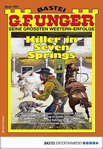 G. F. Unger 1981 - Western: Killer in Seven Springs (G.F.Unger)