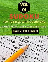 Sudoku easy to hard volume 1: large print sudoku puzzle books for adults, 150 puzzles easy, medium , hard level