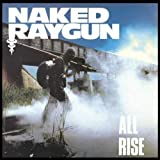 Songtexte von Naked Raygun - All Rise