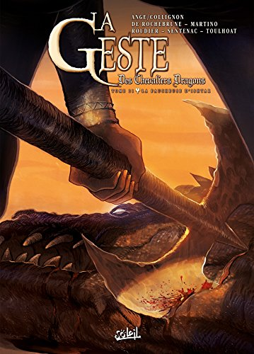 La Geste des Chevaliers dragons T21 - La Faucheuse d'Ishtar