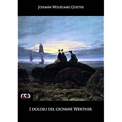 I Dolori Del Giovane Werther: 29 (Classici)