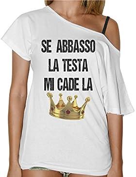 T-Shirt Donna Collo A Barca Se Abbasso La Testa Mi Cade La Corona - Bianco