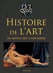 Histoire de l'art du Moyen Age à nos jours