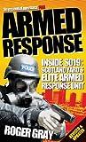 Armed Response: Inside SO19 (Updated): Inside SO19 - Scotland Yard's Elite Armed Response Unit