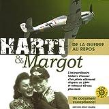 Harti & Margot : Le temps de la guerre - Le temps du repos - plus DVD