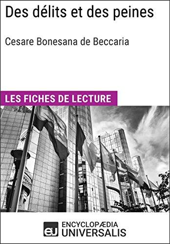 Des dlits et des peines de Cesare Beccaria: Les Fiches de lecture d'Universalis