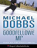 Cover of: Goodfellowe MP | Michael Dobbs