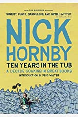 Ten Years in the Tub: A Decade Soaking in Great Books Paperback