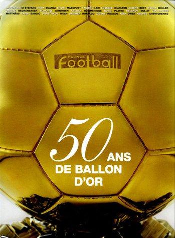 50 Ans de ballon d'or