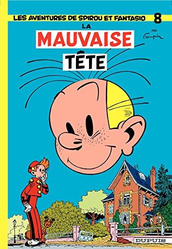 Spirou et Fantasio - Tome 8 - LA MAUVAISE TETE par Franquin