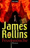 James Rollins: Feuermönche
