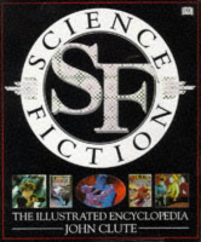 Science Fiction: The Illustrated Encyclopedia por John Clute