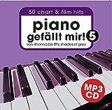 Piano gefällt mir! 50 Chart und Film Hits - Band 5 MP3-Begleit-CD. Von Rihanna bis 50 Shades Of Grey. Das ultimative Spielbuch für Klavier - arrangiert von Hans-Günter Heumann