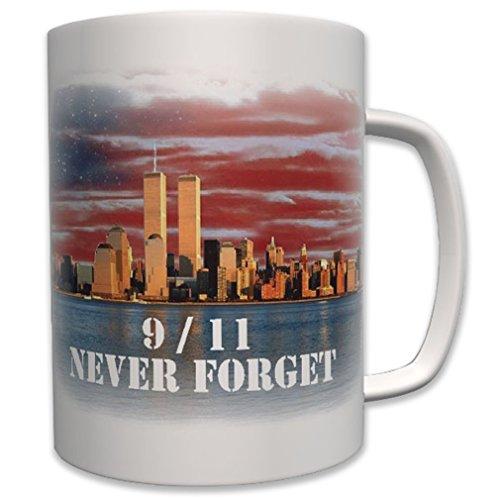 9 11 Twin Towers Never Forget NY NewYork New York World 11. - Tasse #6301