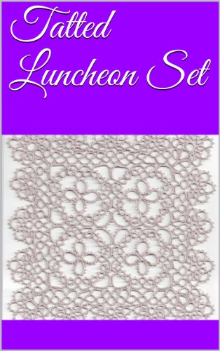 Tatted Luncheon Set (English Edition) -