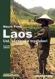 Laos: Usi, costumi e tradizioni - Seconda edizione