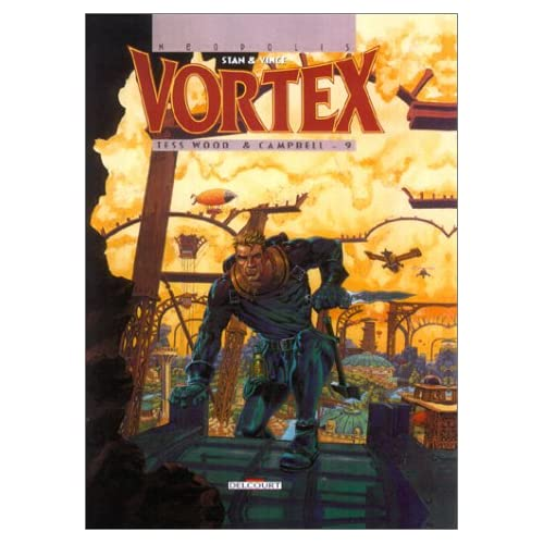 Vortex, tome 9