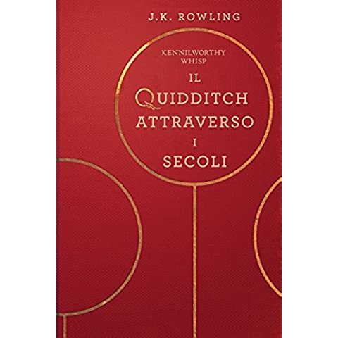 Il Quidditch Attraverso I Secoli (Libri della Biblioteca Scolastica di Hogwarts) - Media Scope