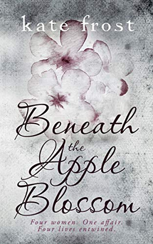 Beneath the Apple Blossom  by Kate Frost