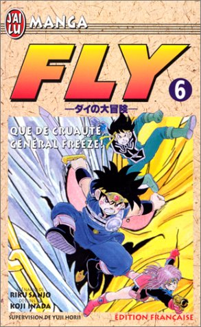 Fly, tome 6 : Que de cruauté, général Freeze