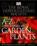 : RHS A-Z Encyclopedia of Garden Plants