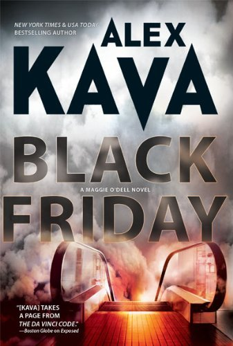 Black Friday (Maggie O'Dell Novels) by Alex Kava (2009-10-01)