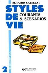 Styles de vie, tome 2 : Courants et scénarios