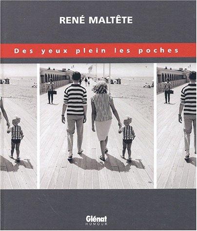 Des yeux plein les poches par René Maltête