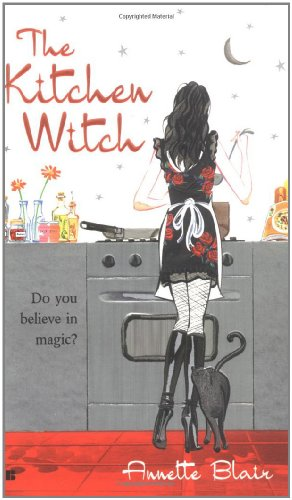 The Kitchen Witch (Accidental Witch Trilogy, Book 1)